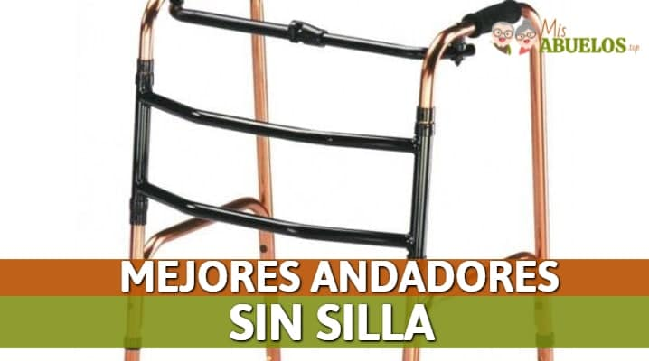 Andadores sin Silla